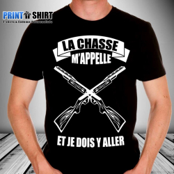 "T-shirt Personnalisé ""La chasse m'appelle et je dois y aller"""