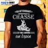 """T-shirt personnalisé humour chasse """"En attendant l'ouverture de la chasse"""""""