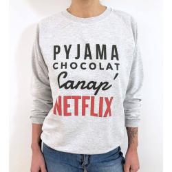 """Sweat sans capuche Personnalisé humour, """"Pyjama, chocolat, canap', Netflix"""""""