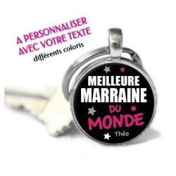 """Porte-clés Rond personnalisé prénom """"Meilleure marraine du monde"""""""