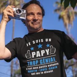 """T-shirt personnalisé""""Je suis un papy trop génial c'est mes petits-enfants qui le disent"""""""