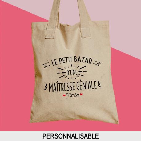 """Sac shopping, cabas personnalisé prénom """"Le petit bazar d'une maîtresse géniale"""""""