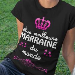 """T-shirt personnalisé """"Élue meilleure marraine du monde"""""""