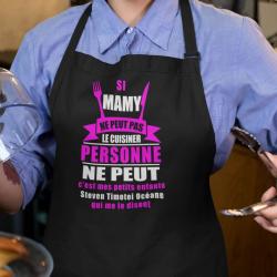 """Tablier de cuisine """"Si Mamy ne peut pas le cuisiner personne ne peut ..."""""""