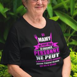 """T-shirt Personnalisé avec prénom """"Si mamy ne peut pas le cuisiner personne ne peut"""
