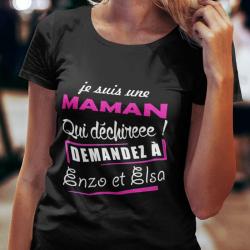 """T-shirt Personnalisé """" Maman qui déchire"""""""