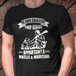 """T-Shirt personnalisé humour chasseur """"Papa chasseur trop génial"""""""