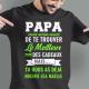 """Tee shirt personnalisé """"Je suis un papa qui déchireee ! Demandez à ...."""""""