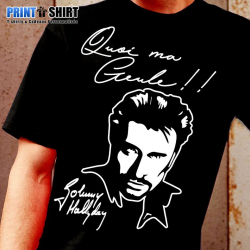 "Tee shirt personnalisé Johnny Hallyday ""Quoi ma gueule !!"""