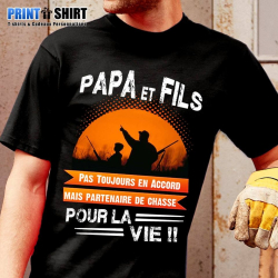 "Tee-Shirt personnalisé, humour ""Papa et fils chasseur"""